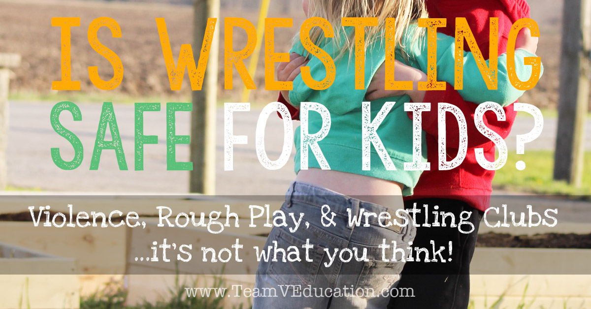 Is wrestling safe for kids. Violence, rough play, and wrestling clubs - it's not what you think! How wrestling benefits children's development.