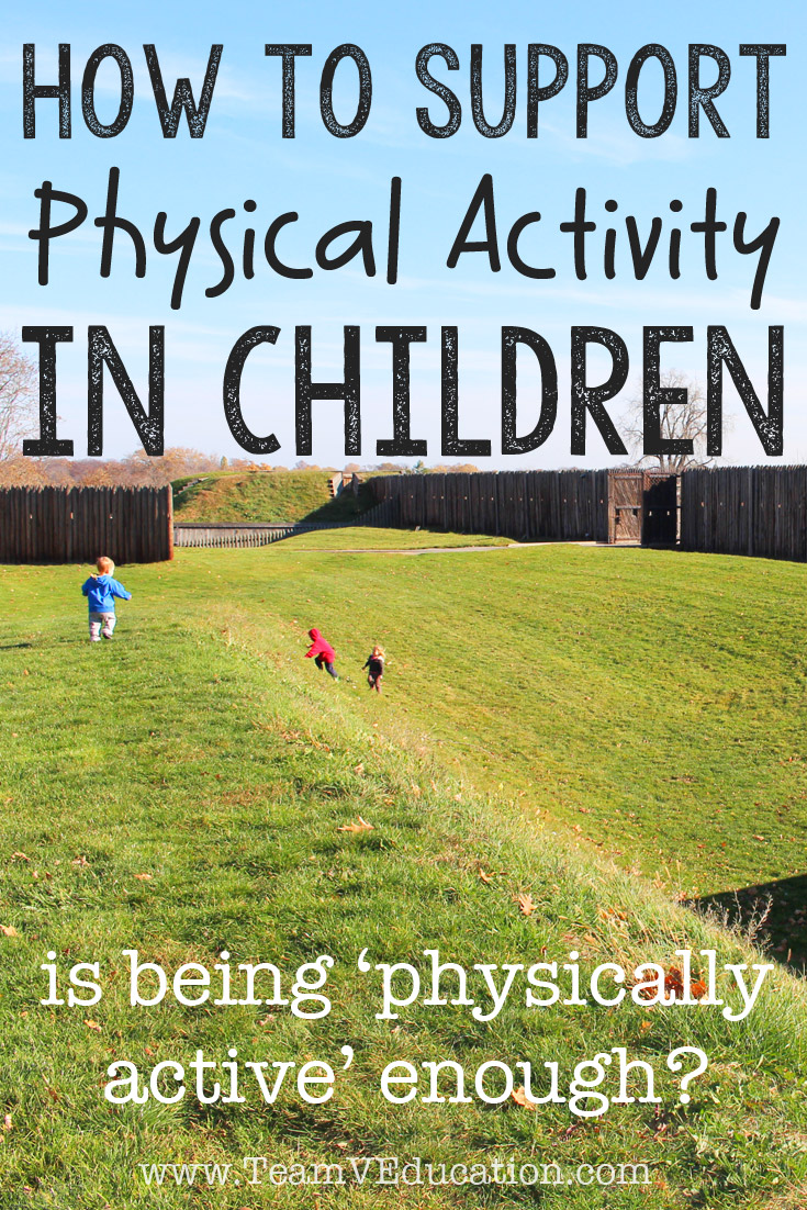 How to support physical activity in children. Is being 'physically active' enough, or is there more to P.E. education?
