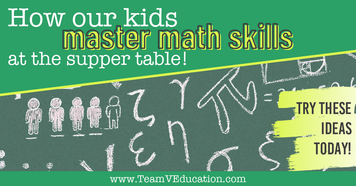 We are helping our children master their math skills at the supper table. These strategies are so easy that you can get started tonight!